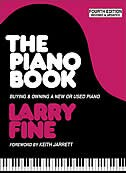 Book The Piano Book: Buying & Owning a New or Used Piano by Larry Fine