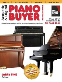 Acoustic & Digital Piano Buyer 2018: Supplement To The Piano Book