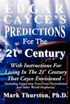 Edgar Cayce's Predictions for the 21st Century