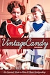 Vintage Candy: An Essential Guide to Retro & Classic Candymaking by June Archer