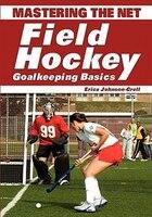 Mastering the Net: Field Hockey