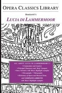 Donizetti's Lucia Di Lammermoor by Burton D. Fisher