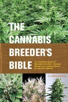 The Cannabis Breeder's Bible: The Definitive Guide to Marijuana Genetics, Cannabis Botany and…