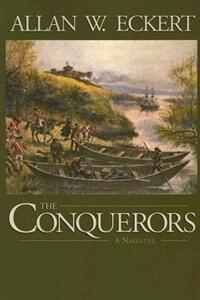 The Conquerors: A Narrative