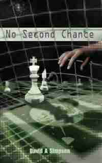 No Second Chance by David A. Simpson