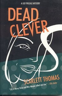 Dead Clever: A Lily Pascale Mystery