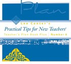 Teachers Plan Book Plus #6: Practical Tips For New Teachers
