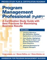 Program Management Professional (pgmp): A Certification Study Guide With Best Practices For…