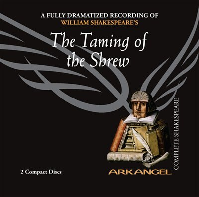 The Taming of the Shrew by William Shakespeare
