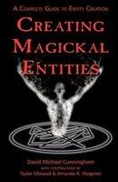 Creating Magickal Entities