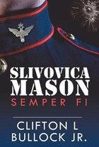 Slivovica Mason: Semper Fi