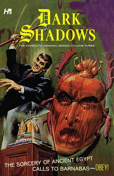 Dark Shadows: The Complete Series Volume 3 by Arnold Drake