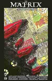 The Matrix Comics Vol 1 by Geof Darrow