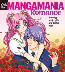 Book Manga Mania?: Romance: Drawing Shojo Girls and Bishie Boys by Christopher Hart