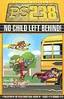 Ps238 Volume 3 No Child Left Behind by Williams, Aaron