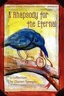 A Rhapsody for the Eternal by Darren Speegle