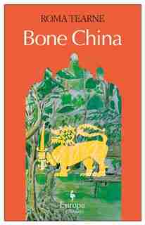 Bone China by Roma Tearne