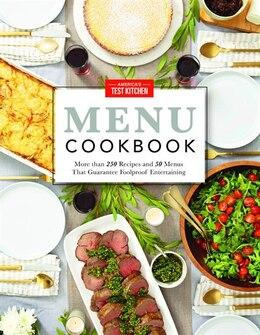 Book The America's Test Kitchen Menu Cookbook by America's America's Test Kitchen