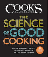 Book The Science Of Good Cooking by Cook's Illustrated