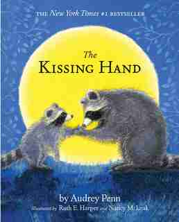 The Kissing Hand (with Cd) by Audrey Penn