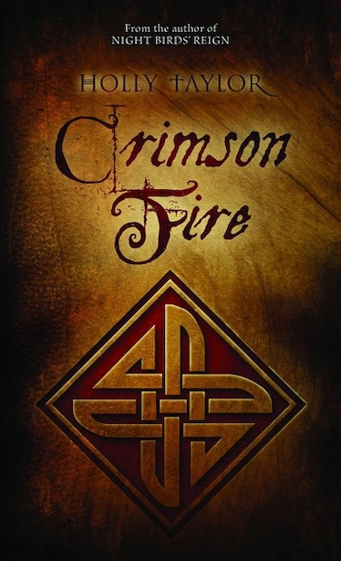 Crimson Fire: Book Two in the Dreamer's Cycle Series by Holly Taylor