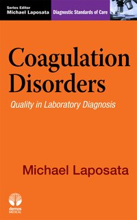 Coagulation Disorders: Diagnostic Standards Of Care