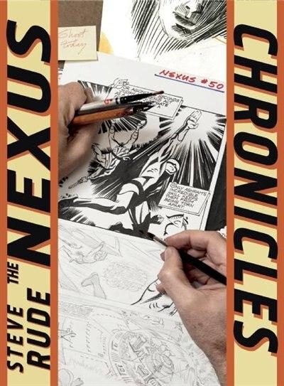 The Nexus Chronicles by Steve Rude