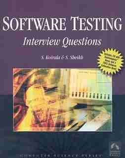Software Testing: Interview Questions by S. KOIRALA