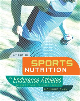 Book Sports Nutrition For Endurance Athletes, 3rd Ed. by Monique Ryan