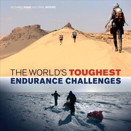 Book The World's Toughest Endurance Challenges by Richard Hoad