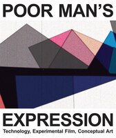 Poor Man's Expression: Technology, Experimental Film, Conceptual Art-a Compendium In Texts And…
