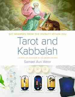 Tarot and Kabbalah: The Path of Initiation in the Sacred Arcana by Samael Aun Weor