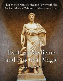 Book Esoteric Medicine and Practical Magic by Samael Aun Weor