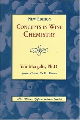 Book Concepts In Wine Chemistry  2nd Edition by Yair Margalit