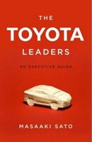 The Toyota Leaders: An Executive Guide
