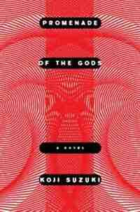 Promenade Of The Gods by Koji Suzuki