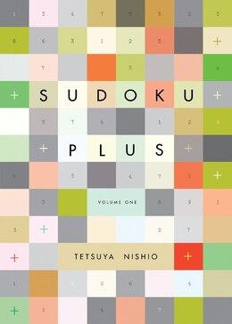 Book Sudoku Plus, Volume One by Tetsuya Nishio