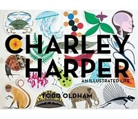 Book Charley Harper: An Illustrated Life by Todd Oldham