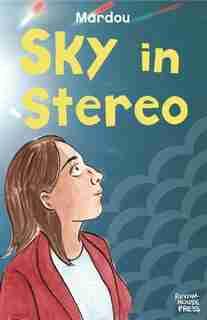 Sky In Stereo by Sacha Mardou