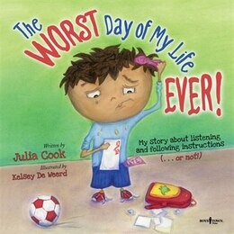 Book Worst Day of My Life Ever by Julia Julia Cook