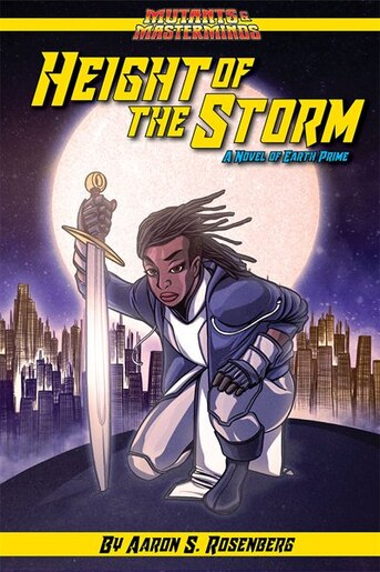 Height Of The Storm: A Mutants & Masterminds Novel by Aaron Rosenberg