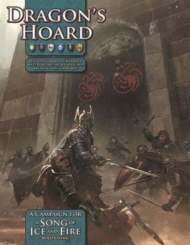Dragon's Hoard: A Song Of Ice And Fire Roleplaying Adventure by Lee Hammock