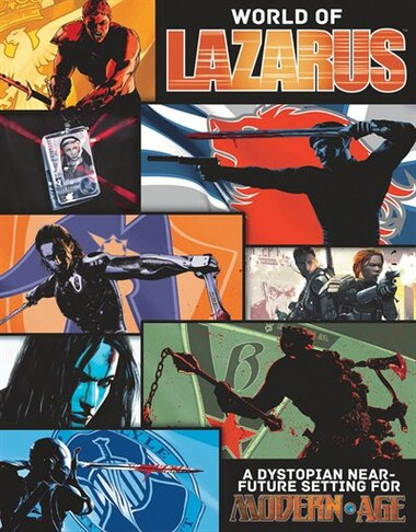 The World Of Lazarus: A Modern Age Campaign Setting by Neal Bailey
