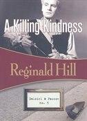 A Killing Kindness: Dalziel & Pascoe #5