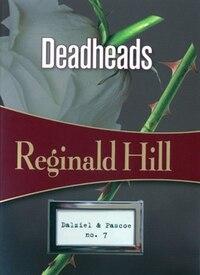 Deadheads: Dalziel & Pascoe #7