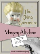 The China Governess: Albert Campion #17