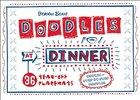Doodles at Dinner: 36 Tear-Off Placemats