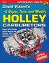David Vizard's How To Super Tune And Modify Holley Carburetors by David Vizard