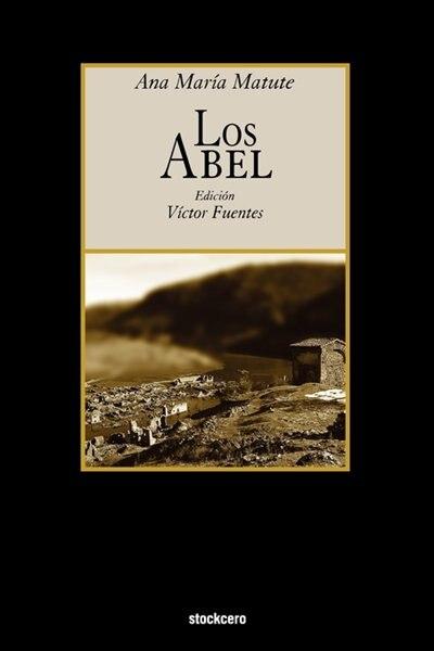 Los Abel by Ana Maria Matute