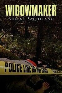 The Widowmaker by Arlene Sachitano